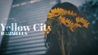 【MV】RAMMELLS「yellow city」 Music Video