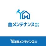 amanekuさんの店舗のリフォーム、メンテナンス事業「豊メンテナンス株式会社」のロゴ作成への提案