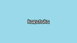 kagataka