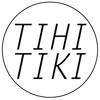 TIHI-TIKI